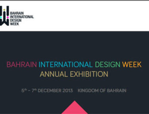 Bahrain International Design Week (BIDW) dal 5 al 7 dicembre 2013